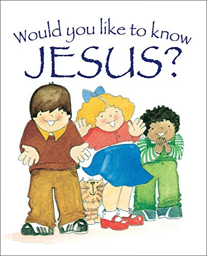 Would You Like to Know Jesus?: Eira Reeves