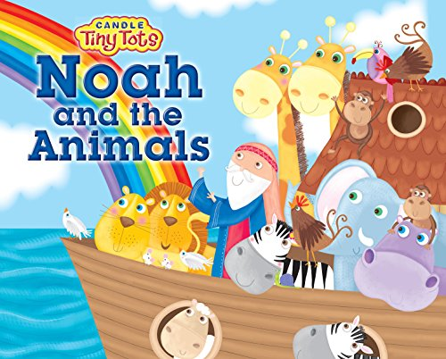 9781781281109: Noah and the Animals (Candle Tiny Tots)