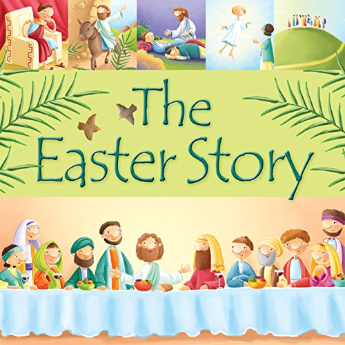 9781781281772: The Easter Story (99 Stories from the Bible)