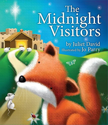 The Midnight Visitors: David, Juliet
