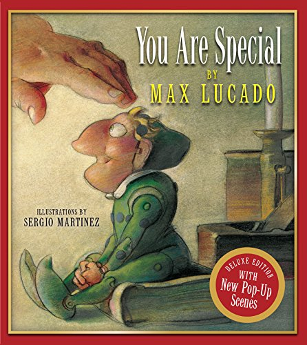 You Are Special: Deluxe Pop-Up Edition (Wemmicks): Max Lucado (author)