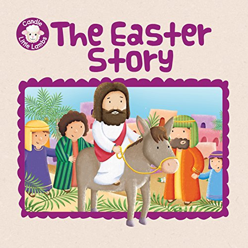 The First Easter (Candle Little Lambs): Karen Williamson