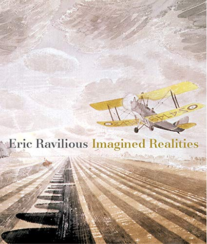 9781781300015: Eric Ravilious: Imagined Realities