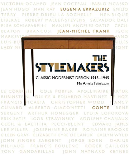 9781781300138: The Stylemakers: Classic Modernist Design 1915-1945