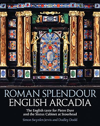 9781781300244: Roman Splendour, English Arcadia