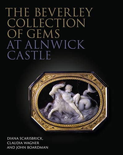 The Beverley Collection of Gems at Alnwick: Claudia Wagner and