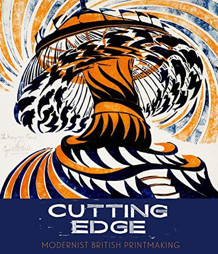 9781781300787: Cutting Edge: Modernist British Printmaking