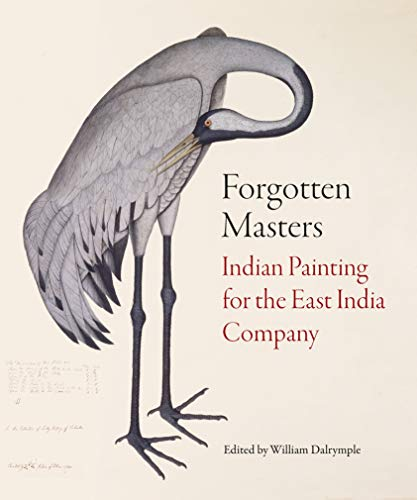 9781781301012: Forgotten Masters: Indian Painting for the East India Company