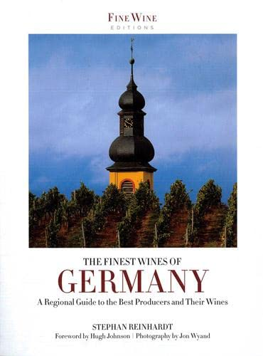 9781781310212: Finest Wines of Germany: A Regional Guide to the Best Producers and Their Wines