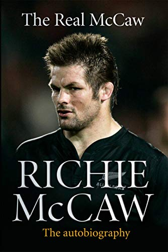 [signed] Richie McCaw - The Real McCaw