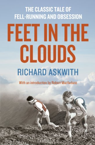 9781781310564: Feet in the Clouds: A Tale of Fell-Running and Obsession