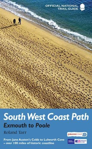 9781781310588: South West Coast Path: Exmouth to Poole: National Trail Guide