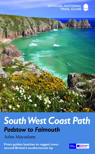 9781781310625: South West Coast Path: Padstow to Falmouth: From golden beaches to rugged coves around Britain's southernmost tip (National Trail Guides)
