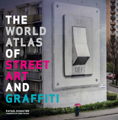 9781781310731: The World Atlas of Street Art and Graffiti