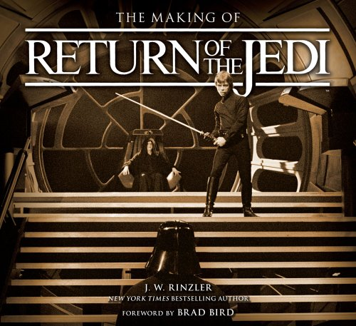 9781781310762: The Making of Return of the Jedi: The Definitive Story Behind the Film
