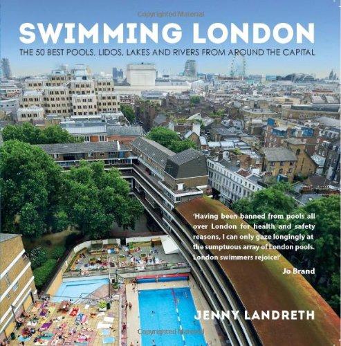 9781781310960: Swimming London: London's 50 greatest swimming spots