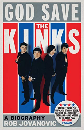 God Save The Kinks: A Biography (Paperback)