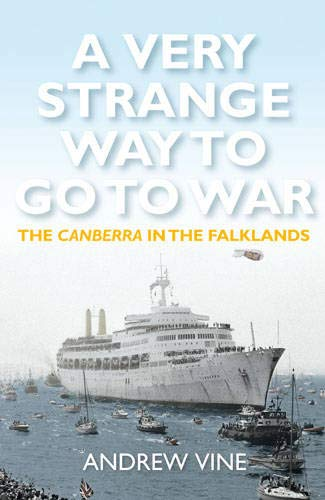 9781781311844: A Very Strange Way to Go to War: the Can