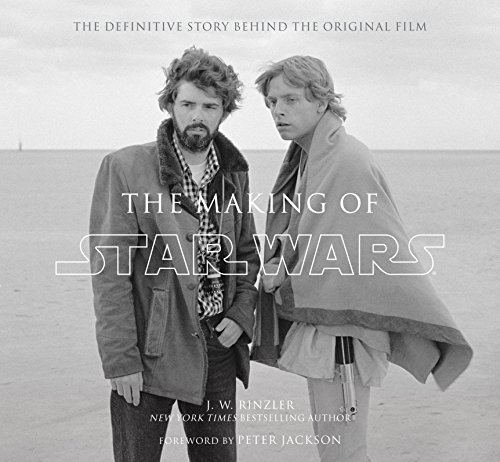 9781781311905: The Making of Star Wars: The Definitive Story Behind the Original Film