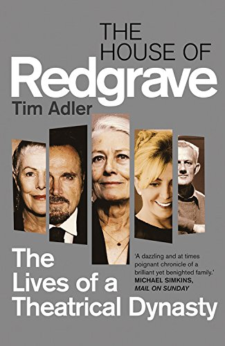 9781781312247: The House of Redgrave: The Lives of a Theatrical Dynasty