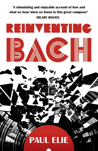9781781312490: Reinventing Bach