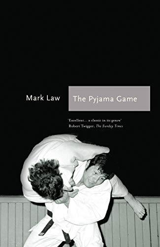 9781781312735: The Pyjama Game: A Journey into Judo (Sports Classics)
