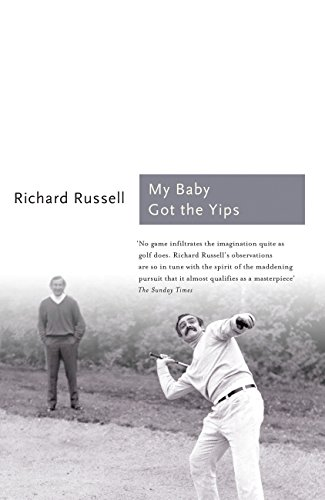 My Baby Got the Yips (Sports Classics): Russell, Richard A.