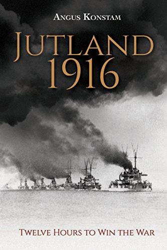 9781781312889: Jutland 1916: Twelve Hours to Win the War