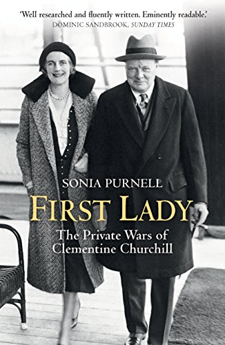 9781781313077: First Lady: The Life and Wars of Clementine Churchill
