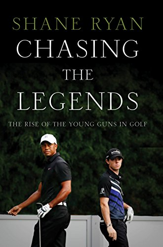9781781313299: Chasing the Legends: The Rise of the Young Guns in Golf