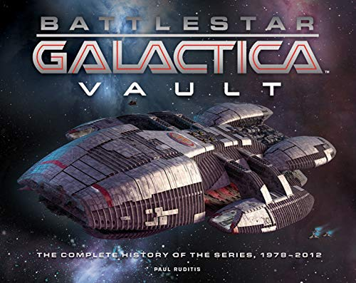 9781781313350: Battlestar Galactica Vault: The Complete History Of The Series, 1978–2012
