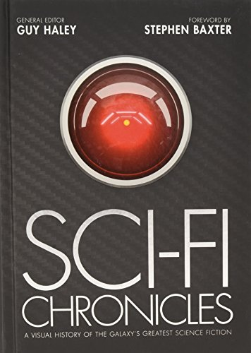 9781781313596: Sci-Fi Chronicles: A Visual History of the Galaxy's Greatest Science Fiction