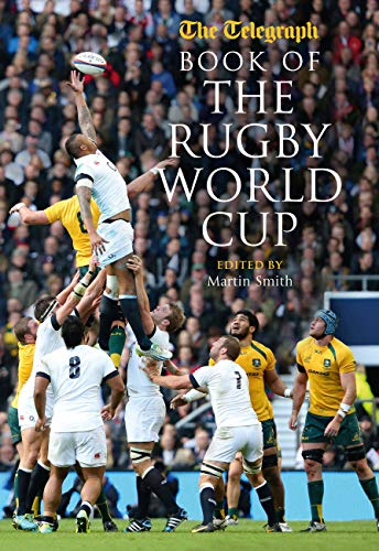 Telegraph Book of the Rugby World Cup: Martin Smith