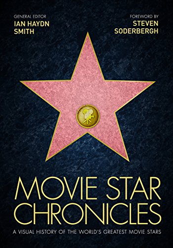 9781781315071: Movie Star Chronicles: A Visual History of the World's Greatest 320 Movie Stars