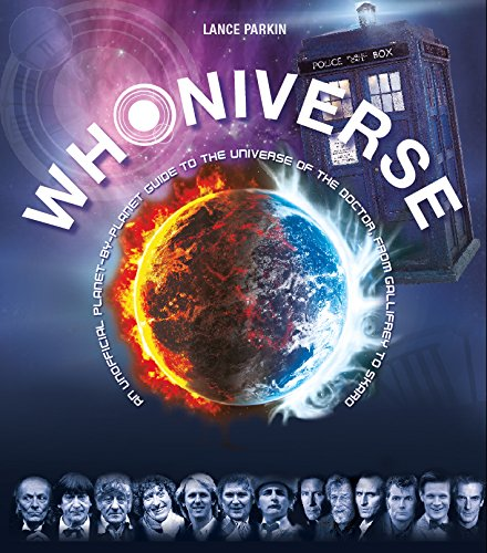 9781781315149: Whoniverse: An Unofficial Planet-by-Planet Guide to the Worlds of the Doctor from Galifrey to Skaro