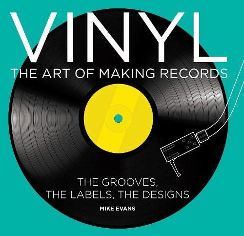 9781781315156: Vinyl: The Art of Making Records
