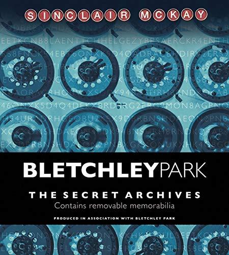 9781781315347: Bletchley Park: The Secret Archives