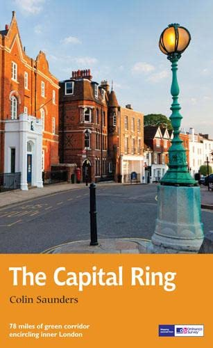 9781781315699: The Capital Ring: 78 miles of green corridor encircling inner London (Trail Guides)