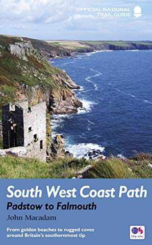 9781781315804: South West Coast Path: Padstow to Falmouth: National Trail Guide (Trail Guides)