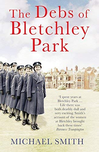 9781781315897: The Debs Of Bletchley Park