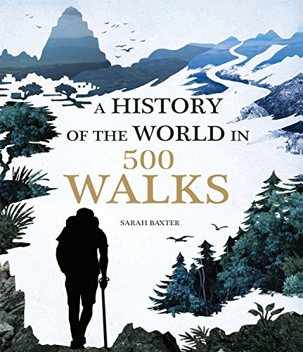 9781781316009: A History of the World in 500 Walks