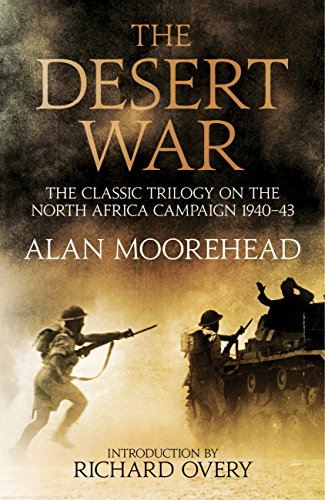 9781781316733: The Desert War: The classic trilogy on the North African campaign 1940-1943