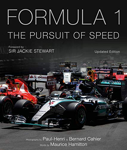 9781781317082: Formula One: The Pursuit of Speed: A Photographic Celebration of F1's Greatest Moments