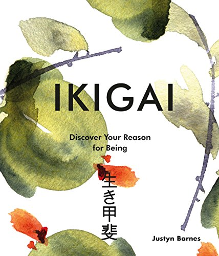 9781781318294: Ikigai: Discover Your Reason For Being