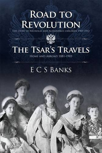 9781781321409: Road to Revolution and the Tsar's Travels (Romanov)