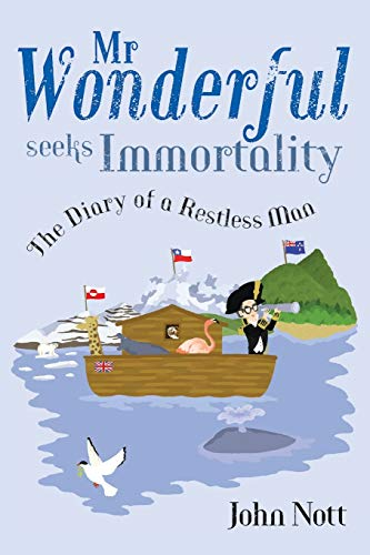 9781781321973: MR Wonderful Seeks Immortality: The Diary of a Restless Man