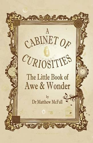 9781781350010: The Little Book of Awe and Wonder: A Cabinet of Curiosities (The Little Book Series)