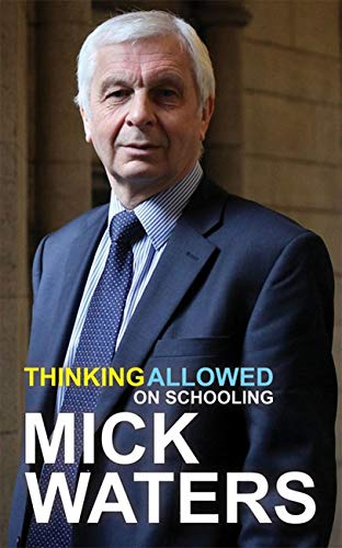 9781781350560: Thinking Allowed on Schooling