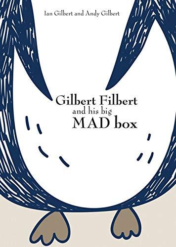 9781781352540: Gilbert Filbert and his big MAD box