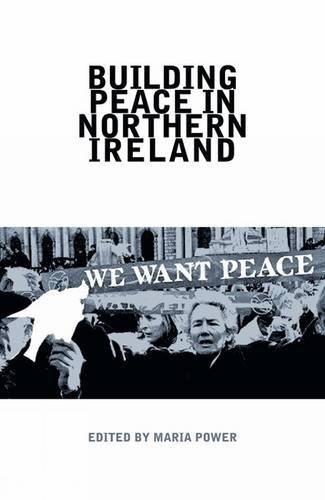 9781781380086: Building Peace in Northern Ireland